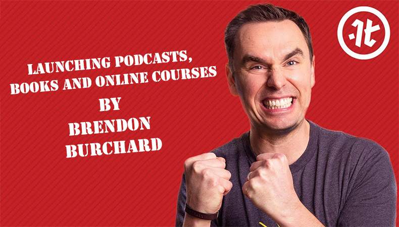 Launching Podcasts, Books and Online Courses