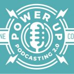 Only 15$ Power Up Podcasting® 2.0