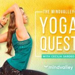 Only 20$ Mindvalley Yoga Quest with Cecilia Sardeo